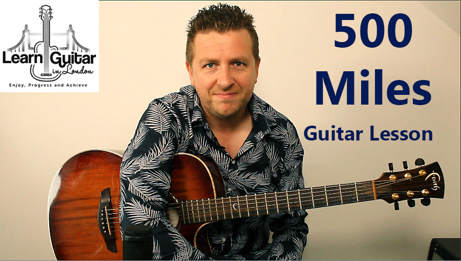500 Miles - Beginners Guitar Lesson - The Proclaimers ...