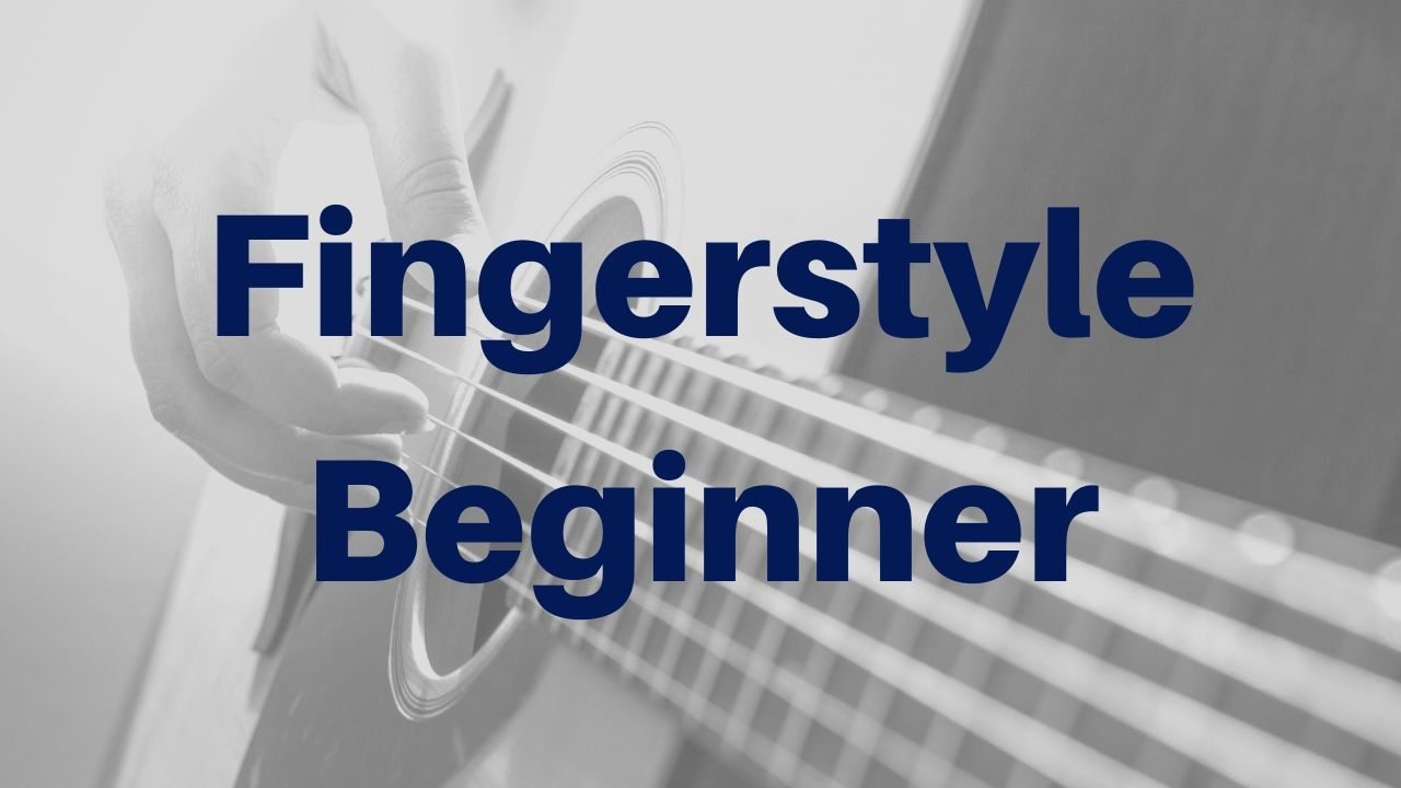 fingerstyle guitar songs - beginner lessons