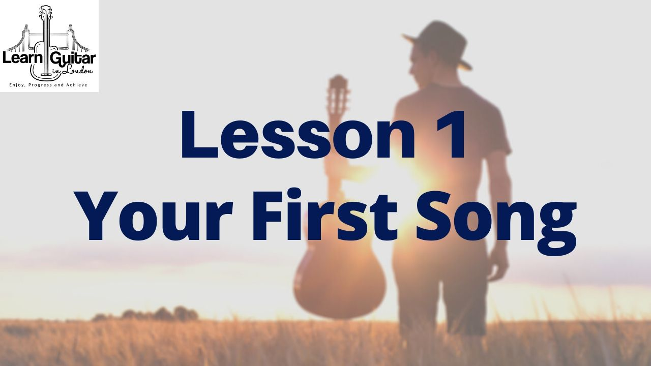 Lesson-1-YOUR-FIRST-SONG
