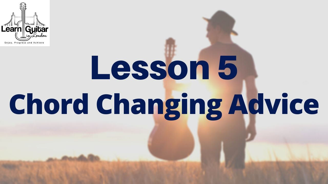 Lesson-5-CHORD-CHANGING-ADVICE