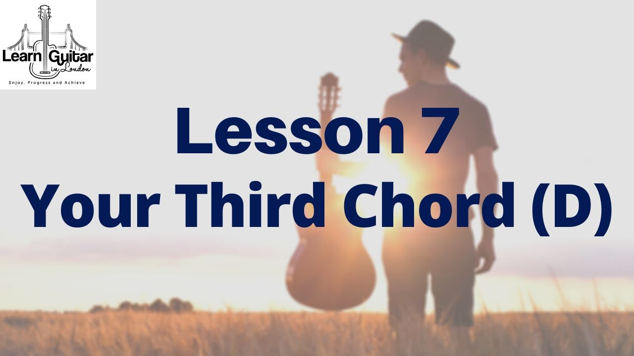 Lesson-7-YOUR-THIRD-CHORD-D