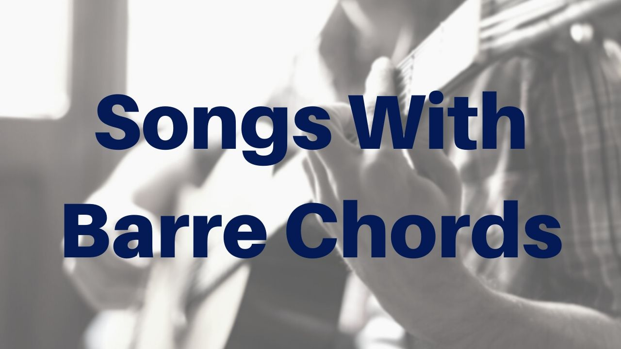 Songs With Barre Chords - Drue James - Free Acoustic Guitar Lessons