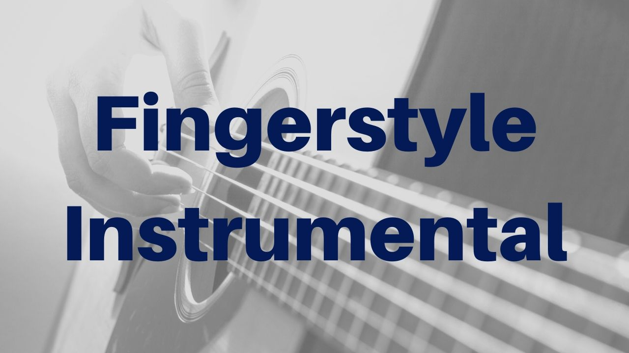 Acoustic Guitar Instrumental - Fingerstyle Lessons